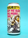 Uiltje Fresh and Fast Hop me Baby One More Time 44cl