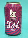Kees It's A Blond 33cl