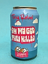 Tiny Rebel Oh My God, They Killed Cashmere 33cl