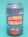 Tiny Rebel Oh My God, They Killed Lotus 33cl