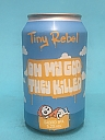 Tiny Rebel Oh My God, They Killed Sabro 33cl