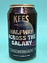 Kees Halfway Across The Galaxy 33cl